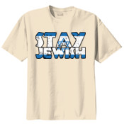 Stay Jewish Light Shirt